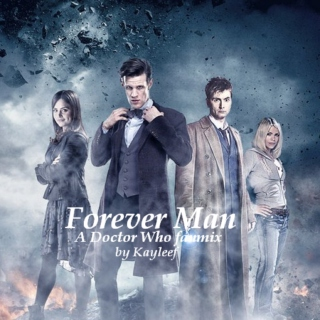 Forever Man: A Doctor Who fanmix