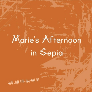Marie's Afternoon in Sepia