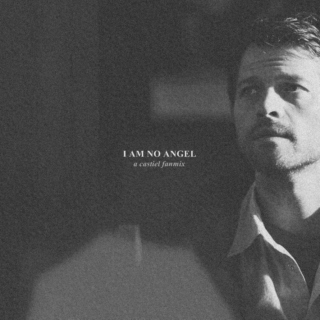 I am no angel;