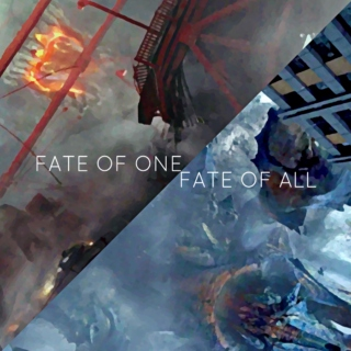 Fate of One, Fate of All