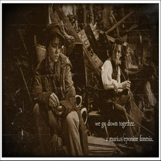 we go down together // a marius/eponine fanmix