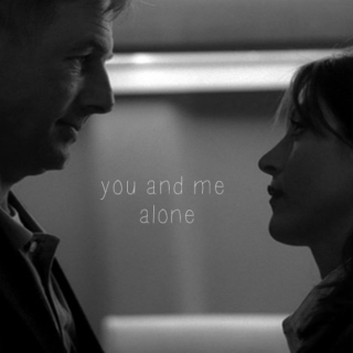 you and me alone.