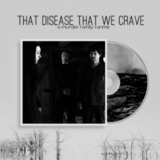 that disease that we crave