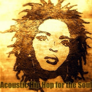 Acoustic Hip Hop for the Soul