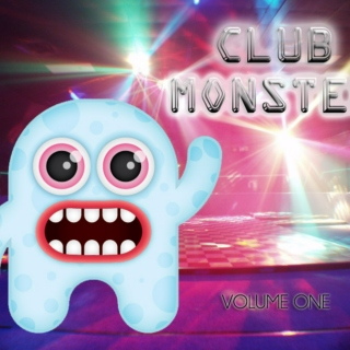 CLUB MONSTER VOLUME ONE