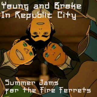 Young and Broke in Republic City