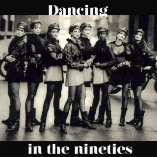 Dancing in the nineties