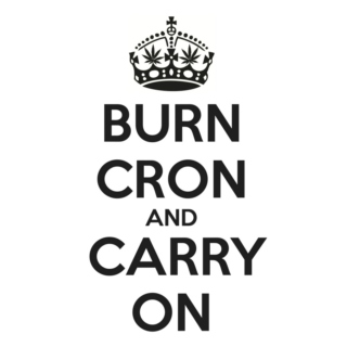 BURN CRON and CARRY ON