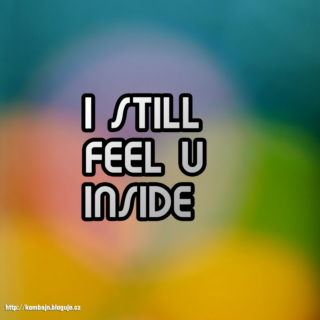I STILL FEEL U INSIDE - Kombajn's December 2011 mix 2