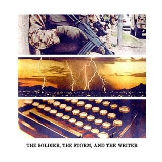 the soldier, the storm, and the writer
