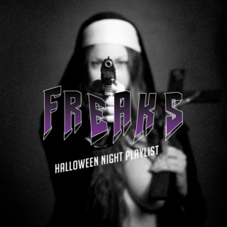 freaks - halloween night playlist