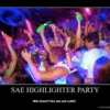 SAE HIGHLIGHTER PARTY