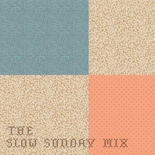 The Slow Sunday Mix