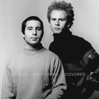 Simon / Garfunkel / Covered