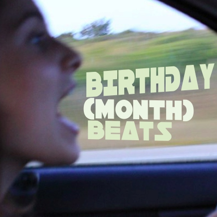 Birthday (Month) Beats