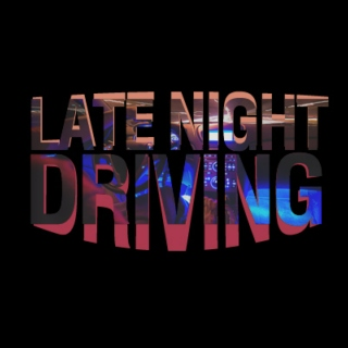 Late Night Driving