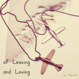 of Leaving and Loving