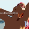 """Passion Promotes Bliss """"a lust story"""""""