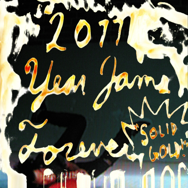 "2011 Year Jams Forever ""SOLID GOLD!"""