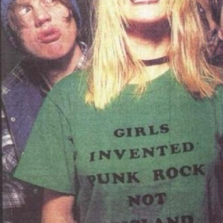 GIRLS INVENTED PUNK ROCK NOT ENGLAND