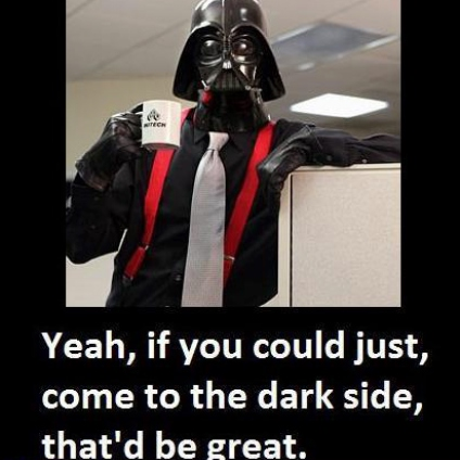 The Dark Side...It's More Real Here