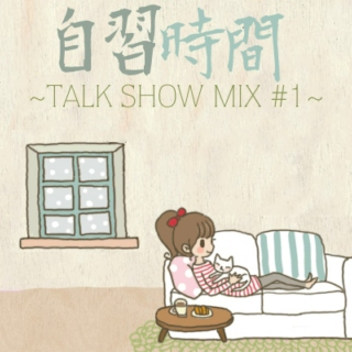 Japanese Immersion ~Talk Show Mix #1~