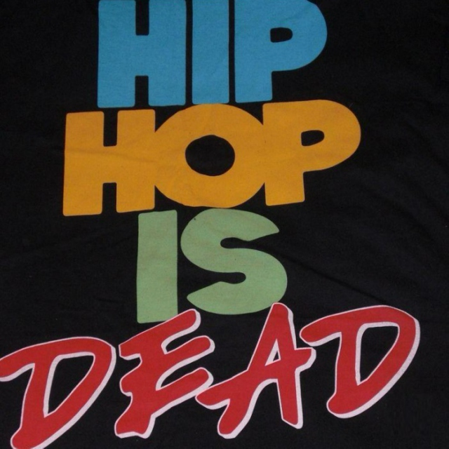 Hip-Hop is not Dead, yet