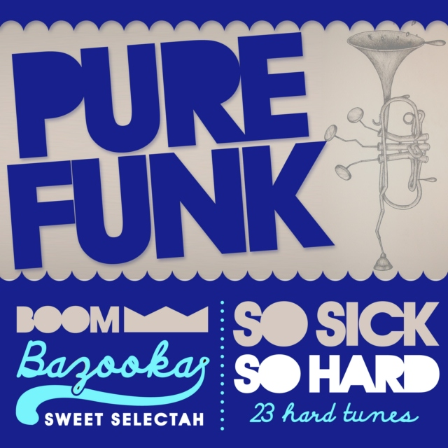 Pure Funk // Boombazooka / Sept2010 mix