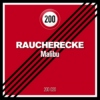 "Raucherecke ""Malibu"" 8tracks exclusive preview"