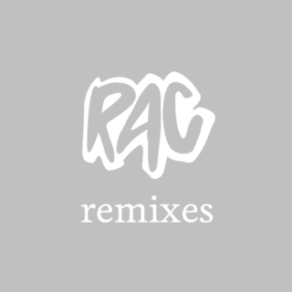 RAC remixes