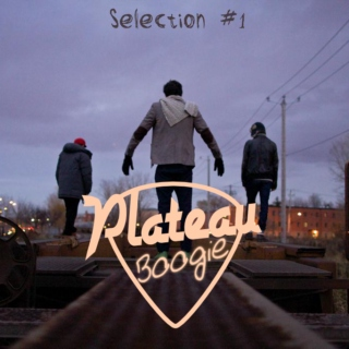 PlateauBoogie Selection #1