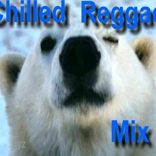 Chilled Reggae Mix 1
