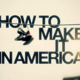 How To Make It In America Soundtrack
