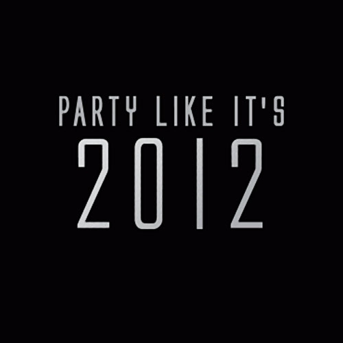 Party like it's 2012