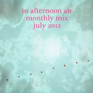 Monthly Mix: July 2012