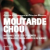 Moutarde Chou