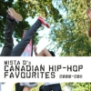Canadian Hip-Hop Favourites 2000-2011