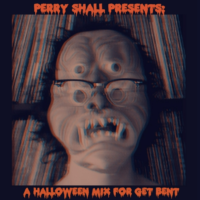 Guest Mix: Perry Shall Presents a Halloween Mix for Get Bent