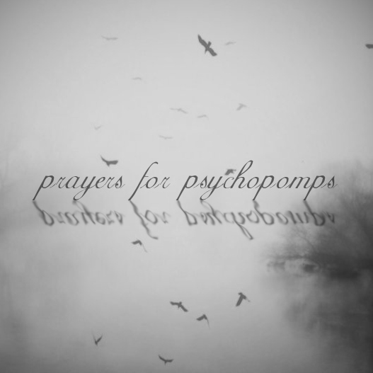 prayers for psychopomps