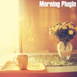 Morning Plugin