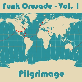 Funk Crusade, Vol. 1: Pilgrimage