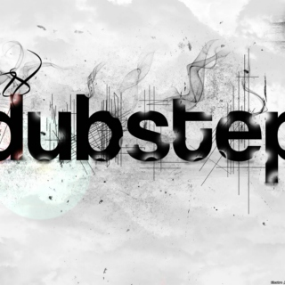 Greatest Dubstep Playlist
