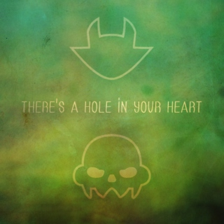 There's A Hole In Your Heart