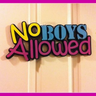 No boys allowed