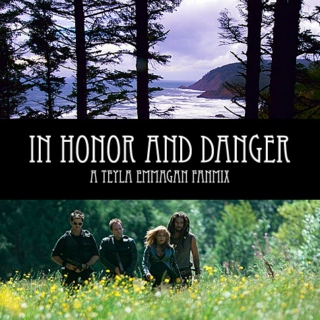 In Honor and Danger