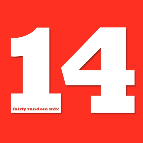 Fairly Random Mix 14