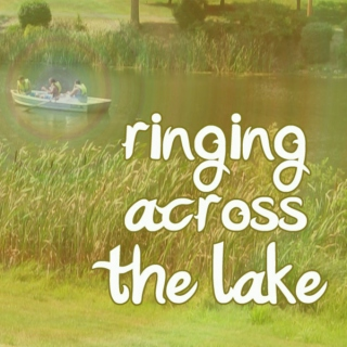 ringing across the lake.