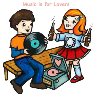 Music is for Lovers