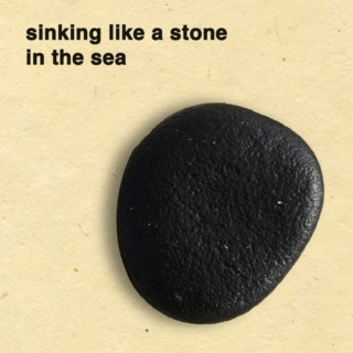 Sinking Like A Stone In The Sea