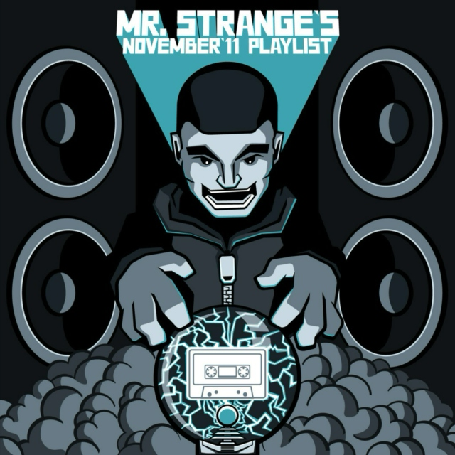 Mr. Strangé's November '11 Playlist